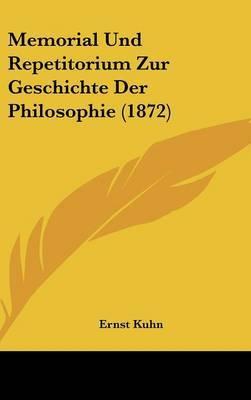 Memorial Und Repetitorium Zur Geschichte Der Philosophie (1872)