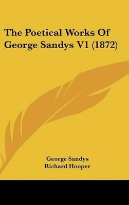 The Poetical Works Of George Sandys V1 (1872)
