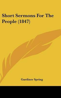 Short Sermons For The People (1847)