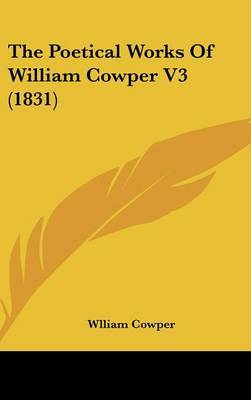 The Poetical Works Of William Cowper V3 (1831)