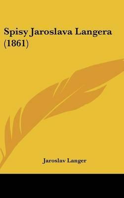 Spisy Jaroslava Langera (1861)