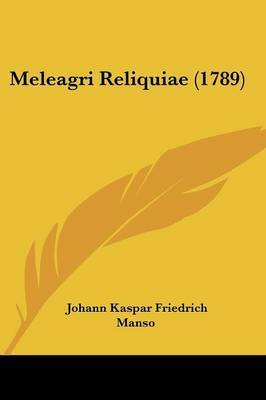 Meleagri Reliquiae (1789)