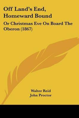 Off Land's End, Homeward Bound: Or Christmas Eve On Board The Oberon (1867)