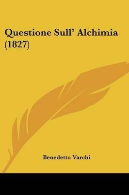 Questione Sull' Alchimia (1827)