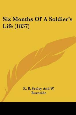 Six Months Of A Soldier's Life (1837)
