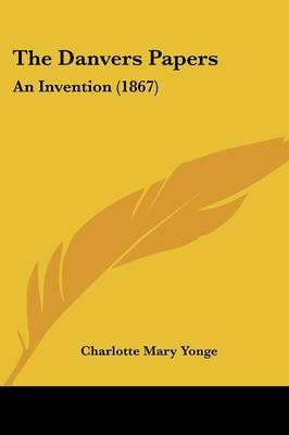 The Danvers Papers: An Invention (1867)