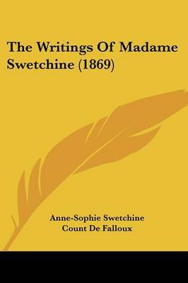 The Writings Of Madame Swetchine (1869)