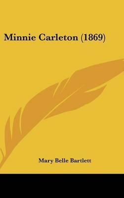 Minnie Carleton (1869)