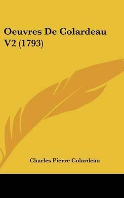 Oeuvres De Colardeau V2 (1793)