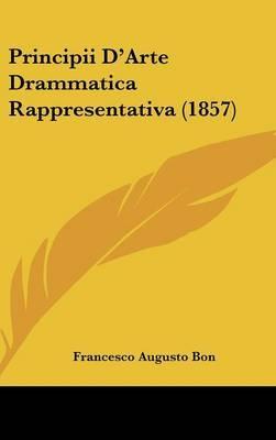 Principii D'Arte Drammatica Rappresentativa (1857)