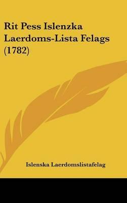 Rit Pess Islenzka Laerdoms-Lista Felags (1782)