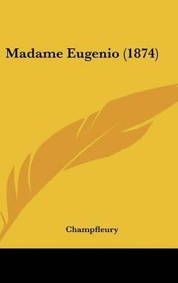 Madame Eugenio (1874)