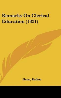 Remarks On Clerical Education (1831)