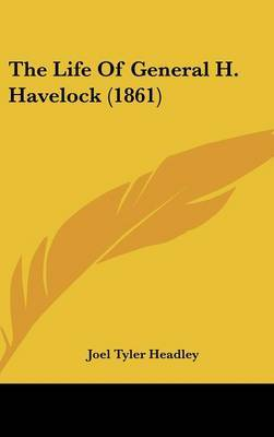The Life Of General H. Havelock (1861)