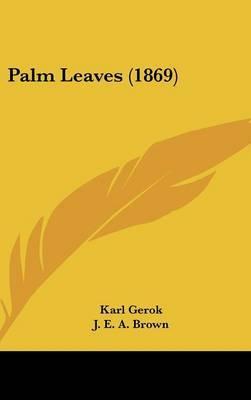 Palm Leaves (1869)