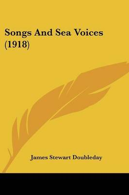 Songs and Sea Voices (1918)