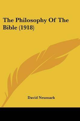 The Philosophy of the Bible (1918)