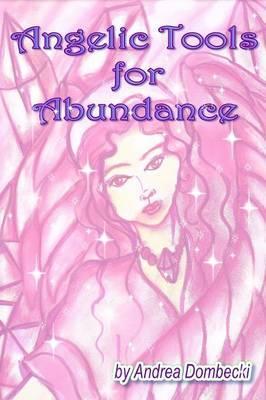 Angelic Tools for Abundance