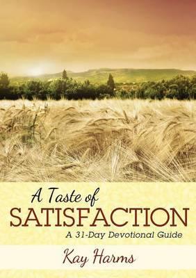 A Taste of Satisfaction