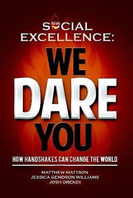 Social Excellence: We Dare You (Special Gift Edition)