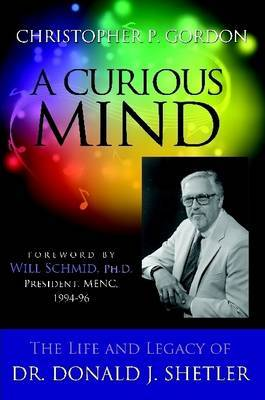 A Curious Mind: The Life and Legacy of Dr. Donald J. Shetler