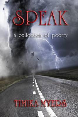 Speak; A Collection of Poetry