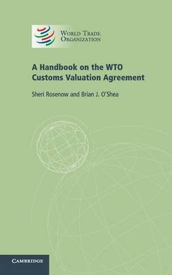 A Handbook on the WTO Customs Valuation Agreement