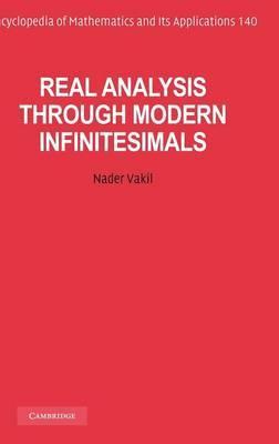 Real Analysis Through Modern Infinitesimals: A Treatment Through Modern Infinitesimals