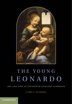 The Young Leonardo: Art and Life in Fifteenth-Century Florence