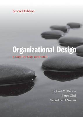 Organizational Design: A Step-by-Step Approach