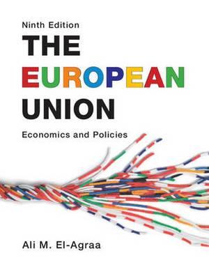 The European Union: Economics and Policies