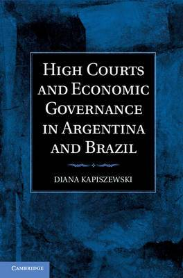 High Courts and Economic Governance in Argentina and Brazil: A Comparative Analysis