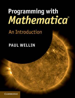 Programming with Mathematica (R): An Introduction