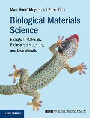 Biological Materials Science: Biological Materials, Bioinspired Materials, and Biomaterials