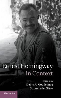 Literature in Context: Ernest Hemingway in Context