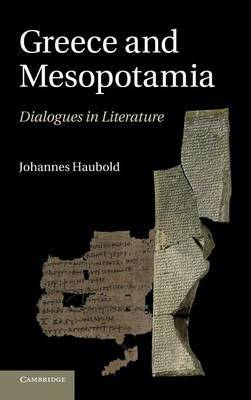 Greece and Mesopotamia: Dialogues in Literature