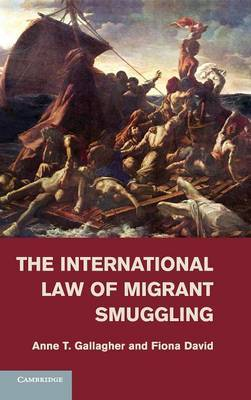 The International Law of Migrant Smuggling