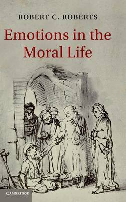 Emotions in the Moral Life