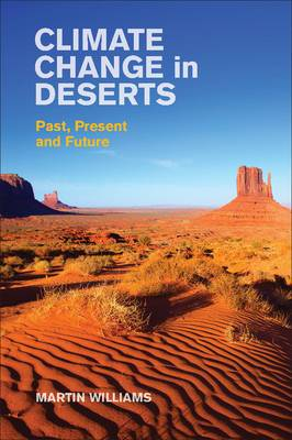 Climate Change in Deserts: Past, Present and Future