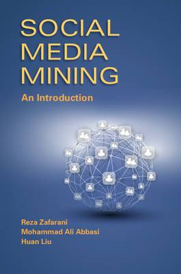Social Media Mining: An Introduction