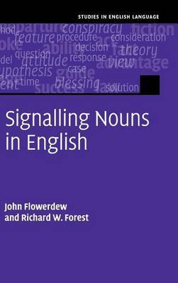 Signalling Nouns in English: A Corpus-Based Discourse Approach