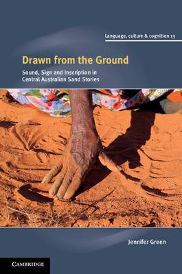 Drawn from the Ground: Sound, Sign and Inscription in Central Australian Sand Stories