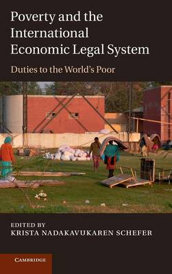 Poverty and the International Economic Legal System: Duties to the World's Poor