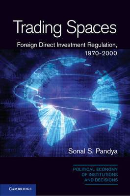 Trading Spaces: Foreign Direct Investment Regulation, 1970-2000