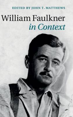 William Faulkner in Context