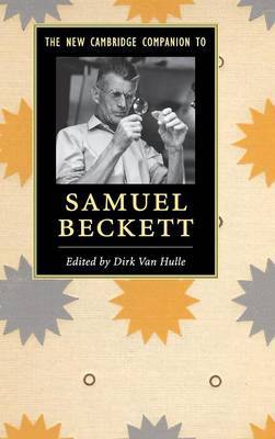 The New Cambridge Companion to Samuel Beckett