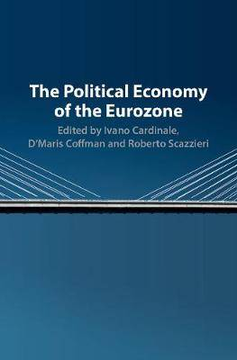 The Political Economy of the Eurozone