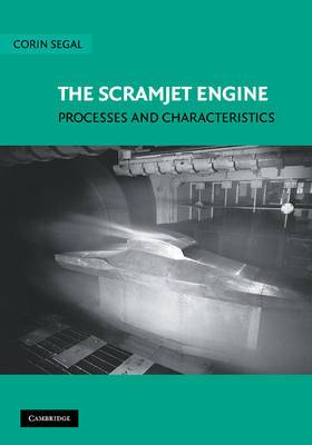 The Scramjet Engine: Processes and Characteristics