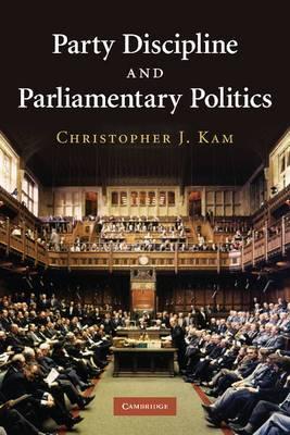 Party Discipline and Parliamentary Politics
