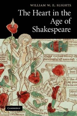 The Heart in the Age of Shakespeare